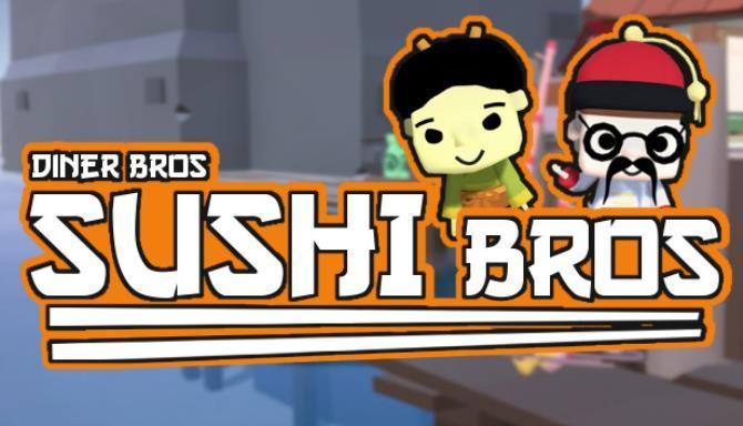 Diner Bros - Sushi Bros Ücretsiz İndir