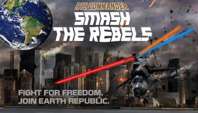 RTS Komutanı: İsyancıları Ücretsiz İndirin Smash