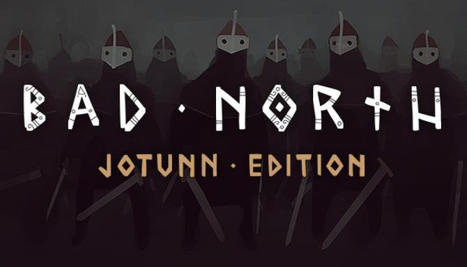 Kötü Kuzey: Jotunn Edition Ücretsiz İndir