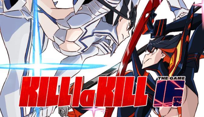 KILL la KILL -IF Ücretsiz İndir