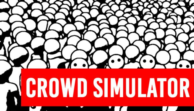 Crowd Simulator Free Download