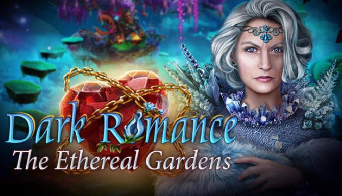 Karanlık Romantizm: Ethereal Gardens Koleksiyoncunun Ücretsiz Sürümünü İndir