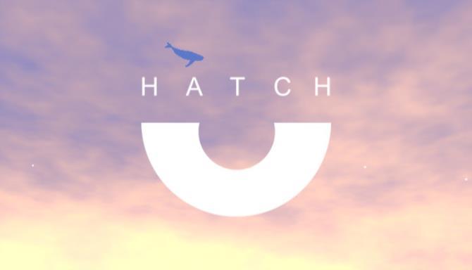 Hatch Ücretsiz İndir