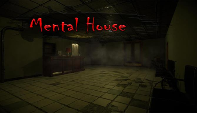 Mental House Free Download