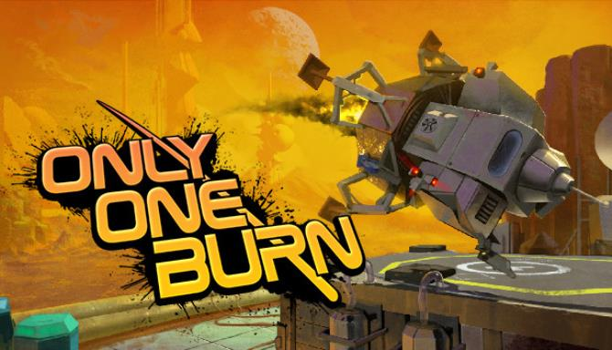 Only One Burn Free Download