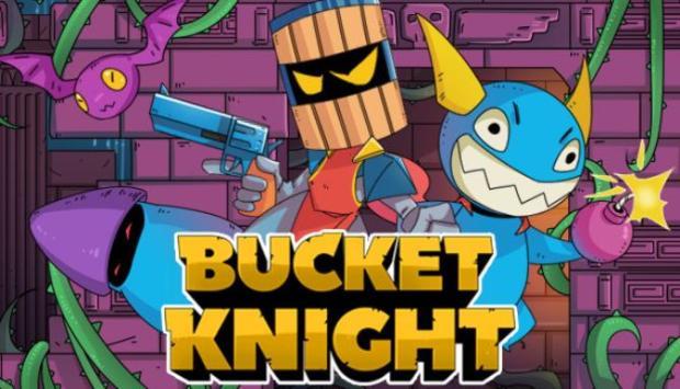 Bucket Knight Free Download