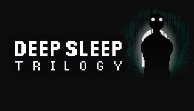 Deep Sleep Trilogy Free Download