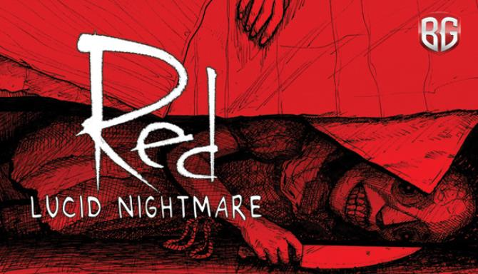 RED: Lucid Nightmare Free Download
