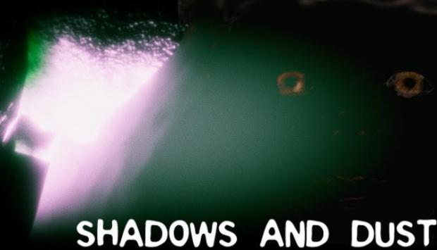 Shadows and Dust Free Download