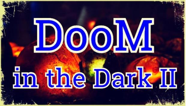 DooM in the Dark 2 Free Download