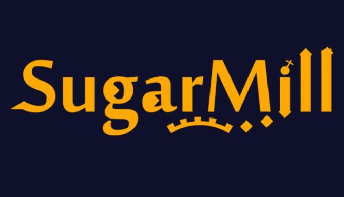 SugarMill Ücretsiz İndir