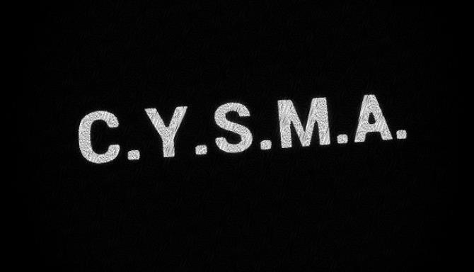 C.Y.S.M.A. Free Download