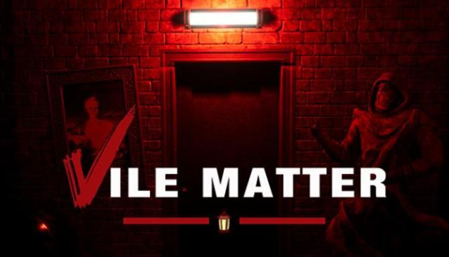 Vile Matter Free Download