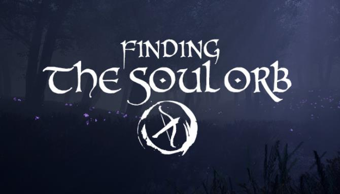 Finding the Soul Orb Free Download
