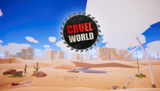 CRUEL WORLD Ücretsiz İndir