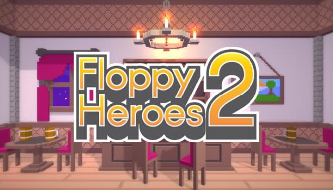 Floppy Heroes 2 Bedava İndir