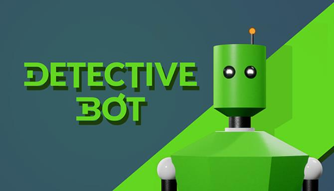 Dedektif Bot Ücretsiz İndir