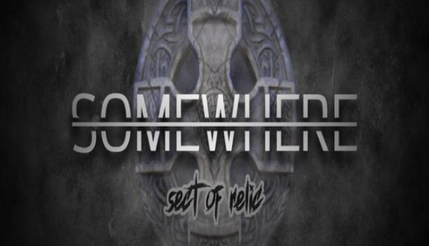 Somewhere: Sect of Relic Free Download