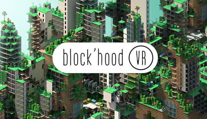 Block'hood VR Ücretsiz İndir