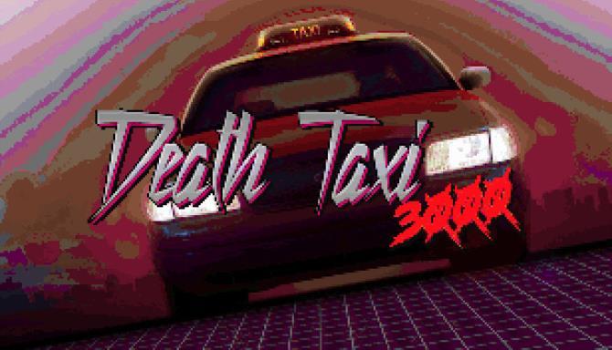 Death Taxi 3000 Ücretsiz İndir