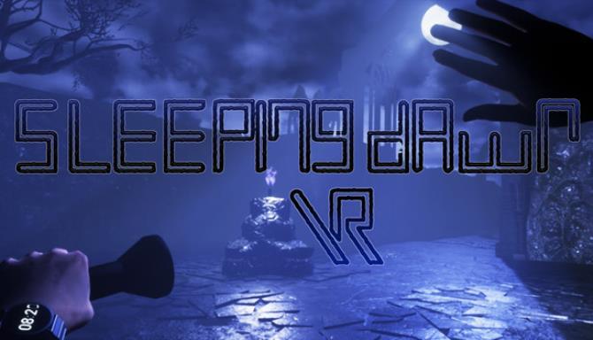 Sleeping Dawn VR Ücretsiz İndir