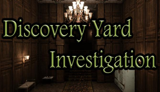 Discovery Yard Investigation Ücretsiz İndirme