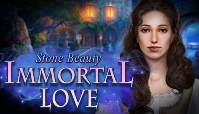 Immortal Love: Stone Beauty Collector's Edition Ücretsiz İndirin