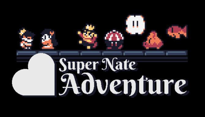 Super Nate Adventure Ücretsiz İndirme