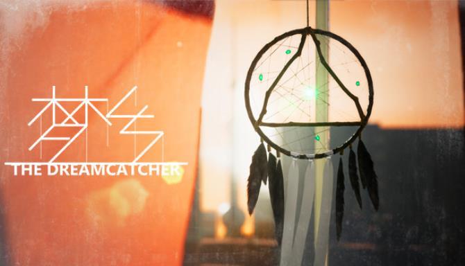 梦乡 Dreamcatcher Ücretsiz İndirme