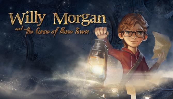 Willy Morgan and the Curse of Bone Town Ücretsiz İndirin