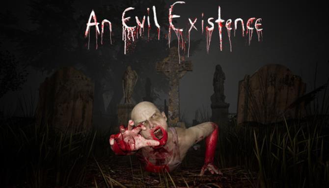 An Evil Existence Ücretsiz İndirme