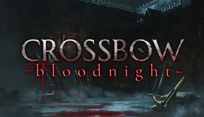 CROSSBOW: Bloodnight Ücretsiz İndirme