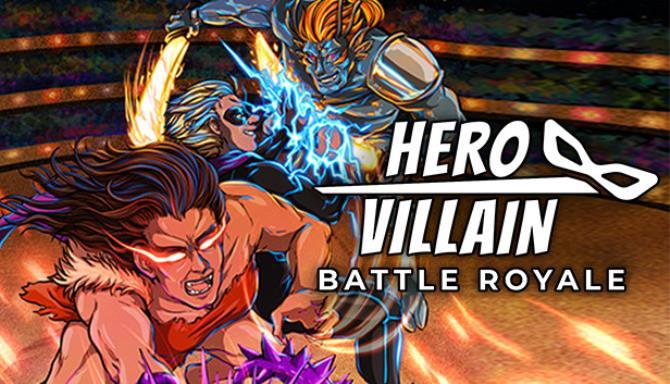 Kahraman veya Kötü Adam: Battle Royale Ücretsiz İndirme
