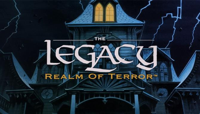 The Legacy: Realm of Terror Ücretsiz İndirin