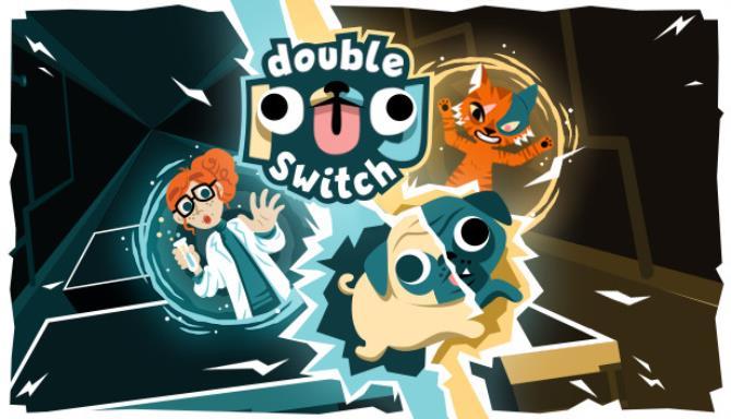 Double Pug Switch Ücretsiz İndirme