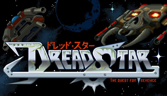 DreadStar: The Quest for Revenge Free Download