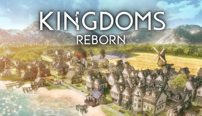 Kingdoms Reborn Free Download