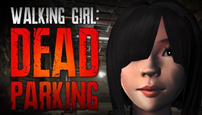 Walking Girl: Dead Parking Ücretsiz İndirme