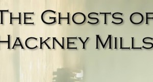 The Ghosts of Hackney Mills Download