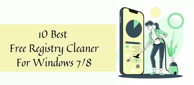 10 Best Free Registry Cleaner For Windows 7/8
