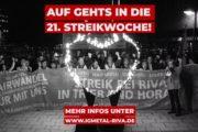 Solidarität ist niemals Einbahnstraße - RIVA Streikende gehen in die 21. Streikwoche