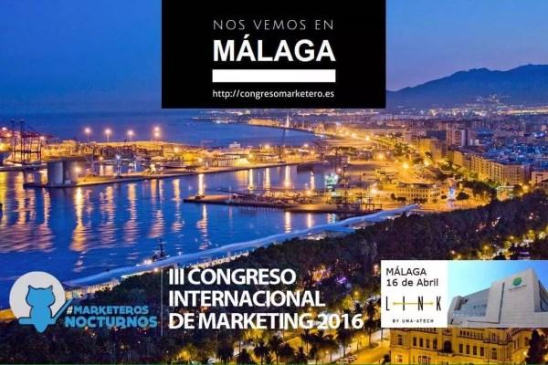 #CongresoMN, III Congreso de los MarketerosNocturnos .. en Málaga