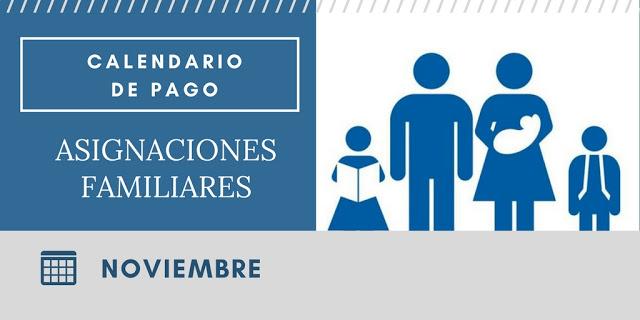 Asignaciones Familiares calendario de pago Noviembre 2017