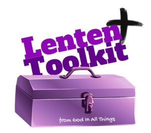 Lenten Toolkit