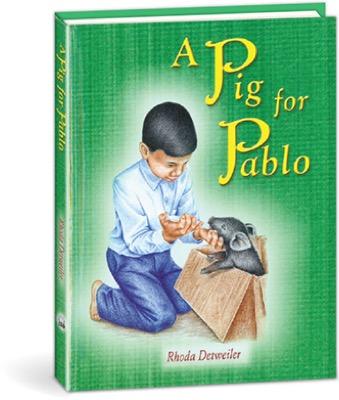 A Pig for Pablo by Rhoda Detweiler