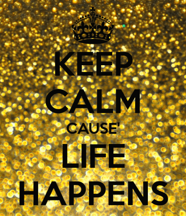 Image result for life happens