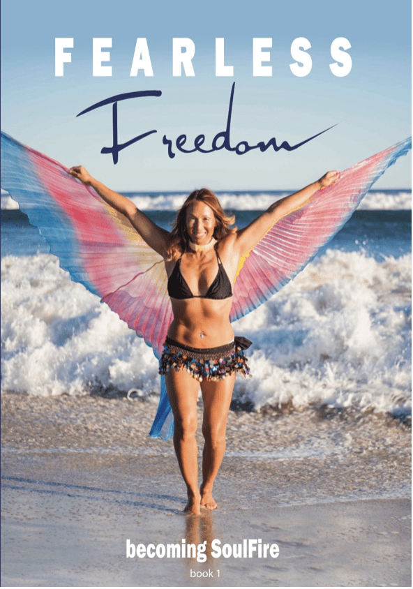 Fearless Freedom Becoming SoulFire