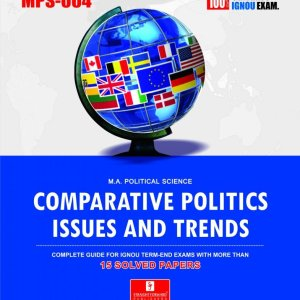 MPS-004 Comparative Politics: Issues and Trends (Ignou Help Book)