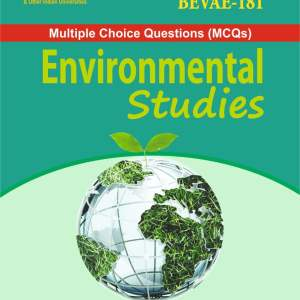 BEVAE-181 ENVIRONMENTAL STUDIES MCQ MULTIPLE CHOICE QUESTIONS POWERED BY ZIGMA PUBLICATIONS