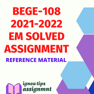 BEGE-108 Reading the Novel- Ignou Solved Assignment 2021-22